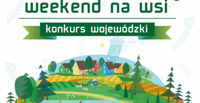 """Wojewódzki konkurs """"Weekend na wsi"""""""