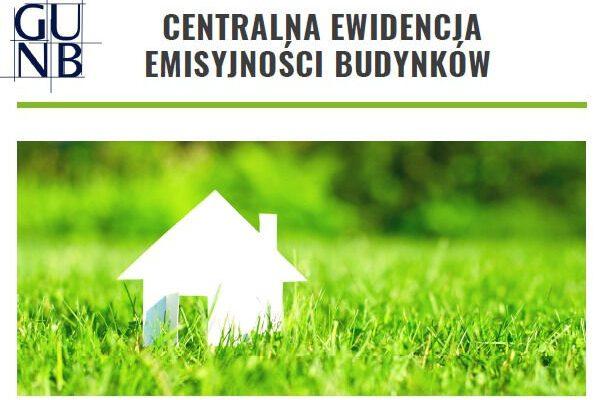 Centralna Ewidencja Emisyjności Budynków – nowy obowiązek dla mieszańców.