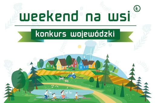 "Rusza konkurs ""Weekend na wsi"""