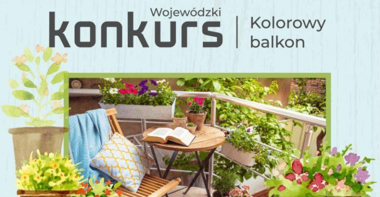 """Wojewódzki Konkurs na """"Kolorowy balkon"""""""