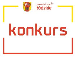 przedłużenie terminu konkursów organizowanych przez Województwo Łódzkie